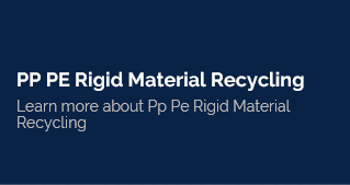 PP PE Rigid Material Recycling.png